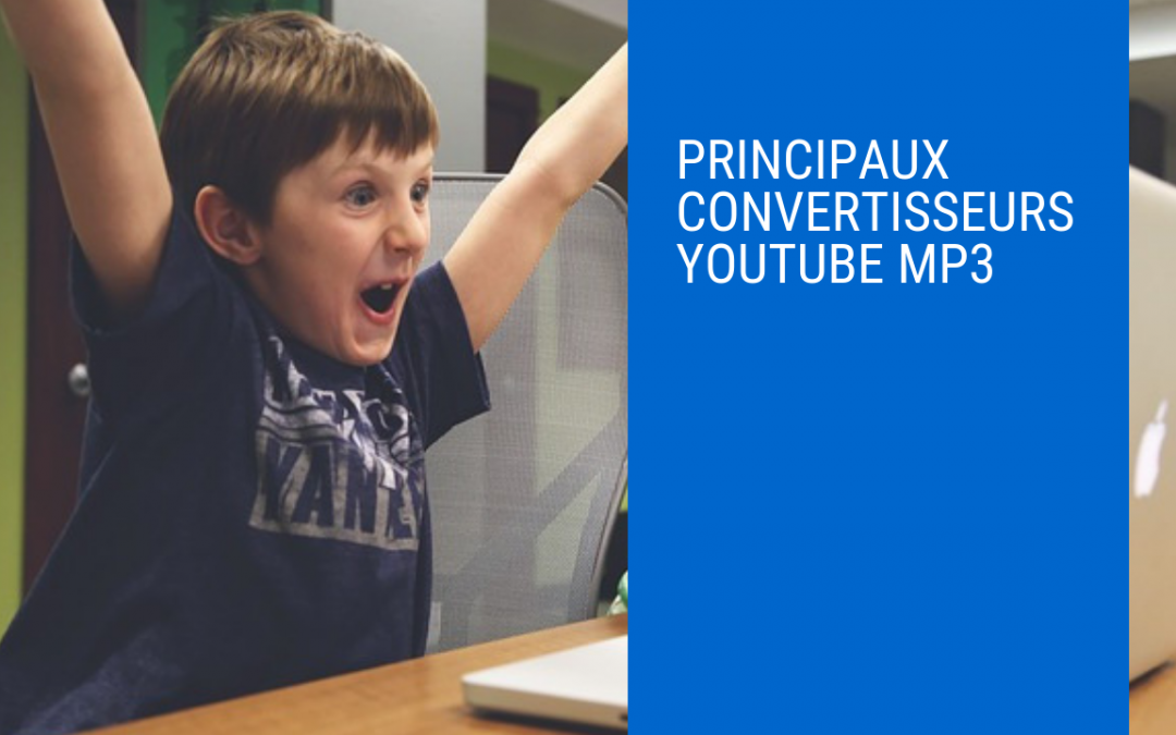 Principaux convertisseurs youtube MP3